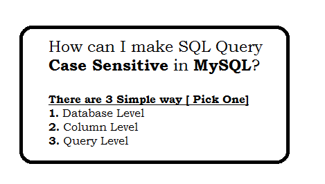How can I make SQL Query case sensitive string comparison on MySQL