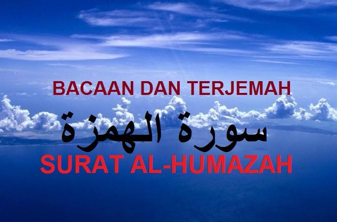 Surat Al Humazah Terjemah Tafsir Dan Sebab Diturunkannya