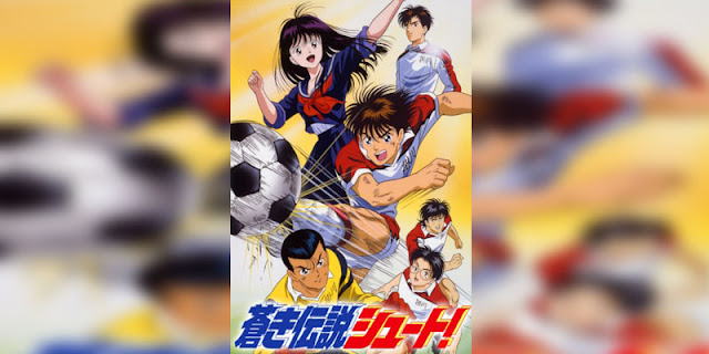 Rekomendasi anime Sports bertemakan Sepak Bola Terbaik Aoki Densetsu Shoot! (Blue Legend Shoot!)