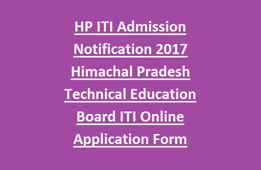Hp Iti Admission Notification 2017 Himachal Pradesh