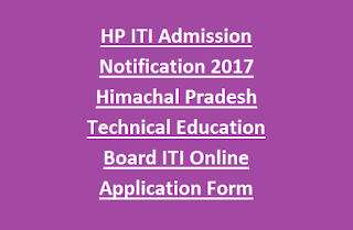 HP ITI Admission Notification 2017 Himachal Pradesh Technical Education Board ITI Application Form
