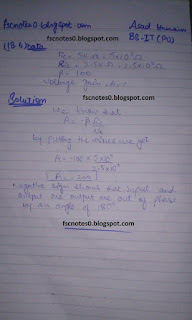 F.Sc ICS Notes: Physics XII: Chapter 18 Electronics Numerical Problems by Asad Hussain 7