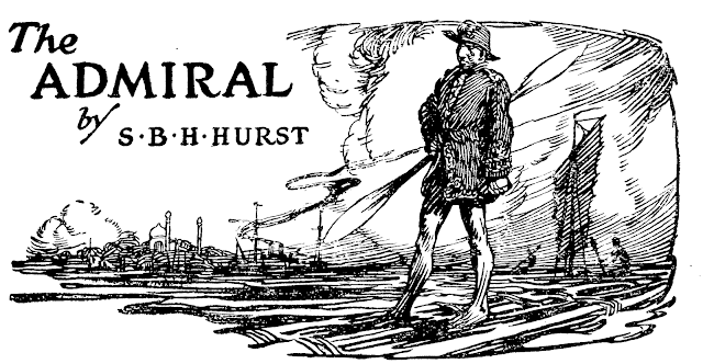 The Admiral - short story by S.B.H. Hurst