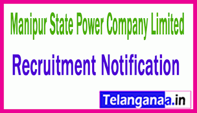 Manipur State Power Company Limited MSPCL Recruitment