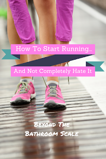 How To Start Running and Not Completely Hate It