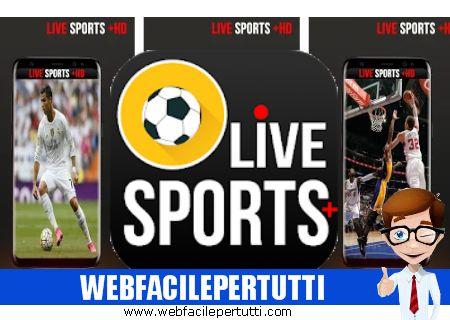 Live Sports Plus HD - Applicazione per guardare tutte le dirette tv di vari sports da tutto il mondo