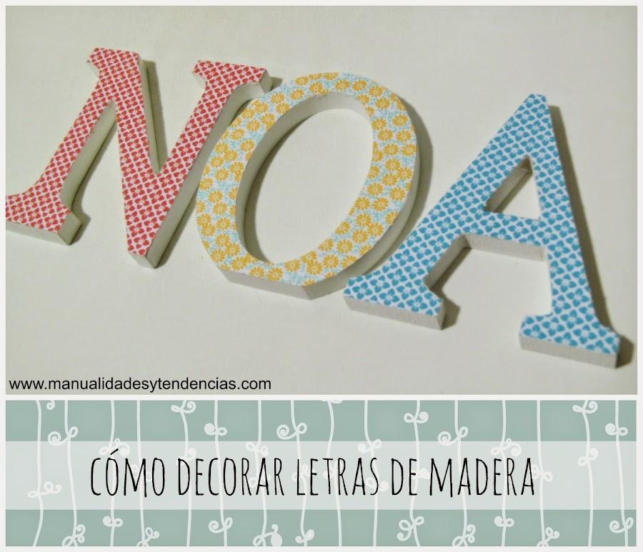 Tutorial cómo decorar letras de madera con decoupage