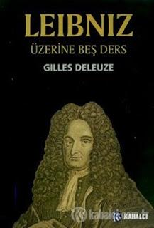 Gilles Deleuze - Leibniz Üzerine Beş Ders