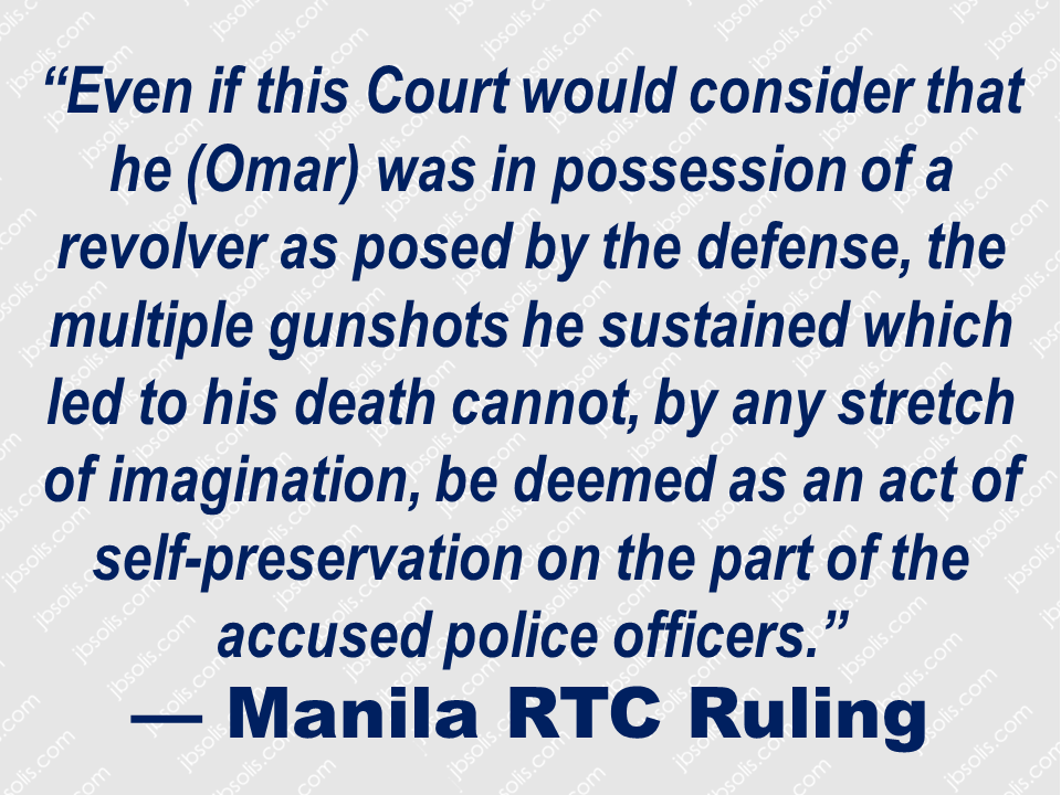 "After 17 years, the Manila Regional Trial Court (RTC) has finally convicted nine policemen for the murder of Esmael Omar an Overseas Filipino Worker (OFW) who was mistaken for a rebel.   A 94-page ruling dated Nov. 9 sentenced SPO4 Wilson Tirso Tibor, SPO4 Remigio Estacio, SPO3 Edgardo Abaga, SPO2 Julian Siriban, SPO2 Eduardo Ramos, PO3 Randy Dimayuga, PO3 Ronald Hernandez, PO2 Philip Malindog and PO1 Ignacio Garlan. to six to twelve years in prison at Manila RTC Branch 41.    On June 8, 2000, policemen shot and killed Omar and his colleague Samin Akmad in Quiapo, Manila, after police personnel thought they were members of a rebel group Moro Islamic Liberation Front (MILF). They were both killed in heights of the Metro Manila bomb scare. However, the police said that it was a legitimate operation and they were only defending themselves when the incident was happening. Prosecution witness Linang Anguso said the two were OFWs who were set to leave for Jeddah the next month. Court ruling revealed that the police demonstrated determined effort to kill the OFWs and not just acting on defending themselves.  Sponsored Links      While a murder case was also filed for the death of Akmad, the Manila RTC absolved the policemen since the prosecution witness only pointed to Tibor as the shooter.  ""Further guided by the onus probandi (burden of proof) in criminal cases which requires moral certainty, this Court finds and so holds that acquitting the six accused of the first charge (Akmad's death) would be in keeping with the ends of justice,"" the court said.   The Manila RTC also ordered the policemen to pay the heirs of Esmael Omar P75,000 for death indemnity, P75,000 for moral damages, and P30,000 for exemplary damages side from jail term.    Source: Inquirer    Advertisement  Read More:                     ©2017 THOUGHTSKOTO"