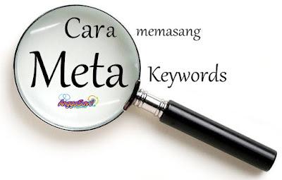 Cara Memasang Meta Keywords dan Description Otomatis Di Blog