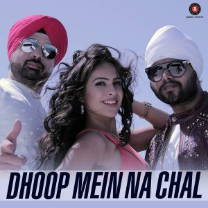 Dhoop Mein Na Chal (2016)