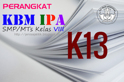 Download Perangkat KBM IPA SMP/MTs Kelas VIII K-13