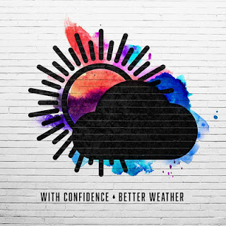 http://www.albumbsearch.com/2016/04/with-confidence-better-weather-album.html