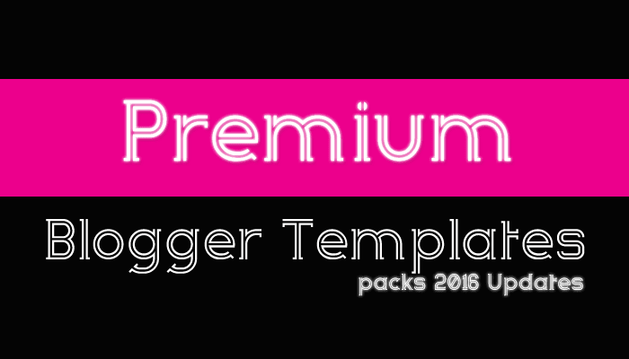 Download – Premium Blogger Templates Pack Updates 2016
