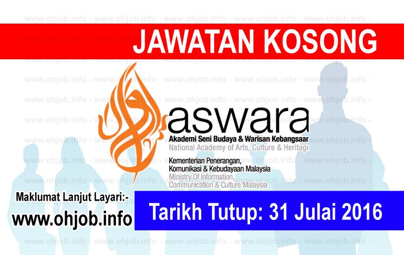 Jawatan Kerja Kosong Akademi Seni Budaya dan Warisan Kebangsaan (ASWARA) logo www.ohjob.info julai 2016