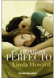 Reseña El hombre perfecto de Linda Howard