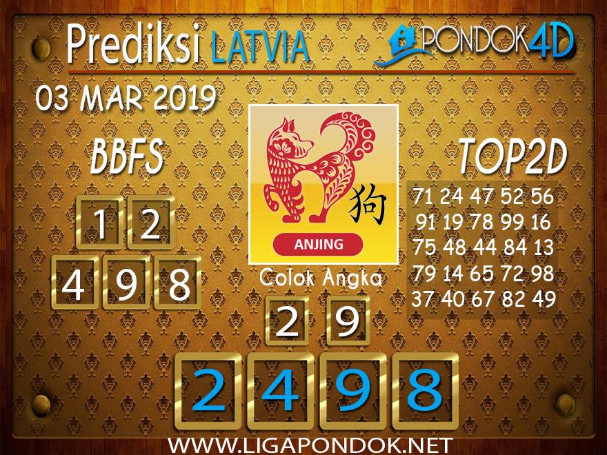 Prediksi Togel LATVIA PONDOK4D 03 MARET 2019