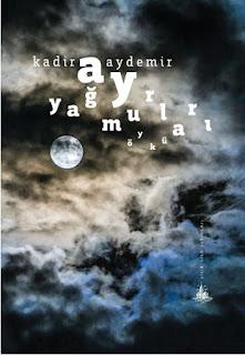 Ay Yağmurları - Kadir Aydemir
