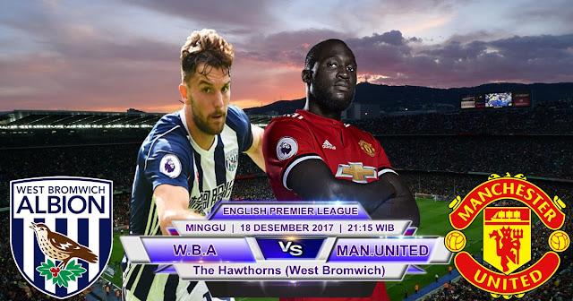 BOLA 365 - Prediksi West Bromwich Albion vs Manchester United 17 Desember 2017