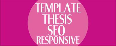 Template Thesis Seo Responsive Download Gratis