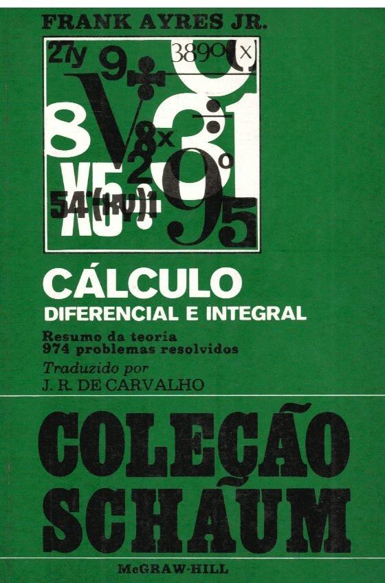 Cálculo Diferencial e Integral - Frank Ayres Jr.