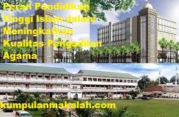 Peran Pendidikan Tinggi Islam dalam Meningkatkan Kualitas Pengadilan Agama