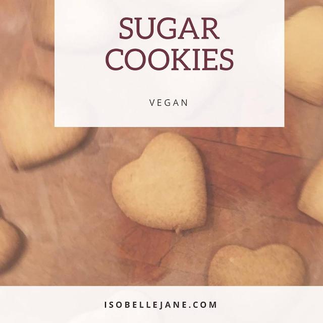 vegan, plant based, cookies, baking, sugar cookies, heart cookies, biscuits, vegetarian