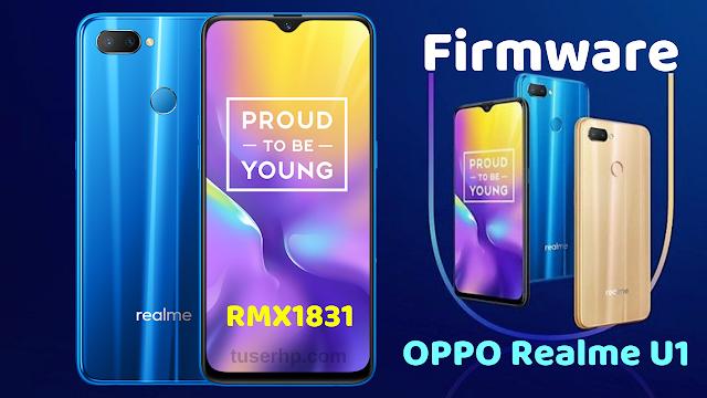 Firmware OPPO Realme U1 RMX1831 / RMX1833 - TUSERHP