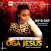 Faith Douglas - Oga Jesus (Prod. by DMP)