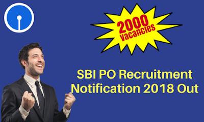SBI PO 2018 Recruitment Notification Out