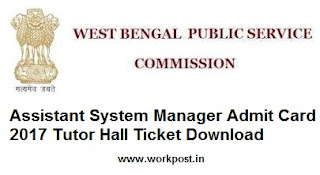 WBPSC Assistant System Manager Admit Card 2017