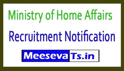 Ministry of Home Affairs MHA Recruitment