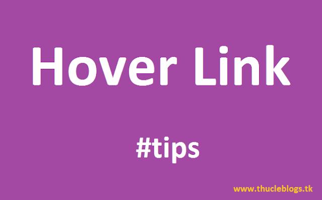 Thủ thuật tạo hover link khi di chuột vào link sẽ chuyển trang