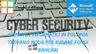 Cyber%2Bsecurity%2B%25281%2529 - Criminali informatici in Polonia trovano modo per rubare fondi bancari