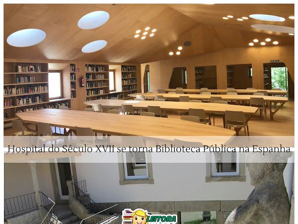 Roteiro Literário: Hospital do Século XVII se torna Biblioteca Pública na Espanha