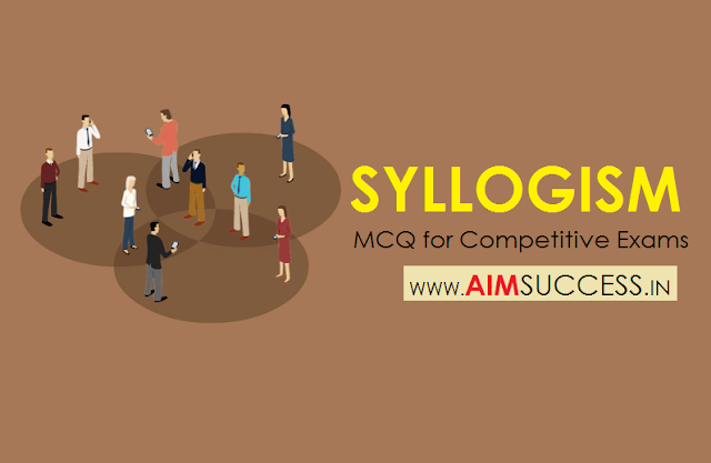 Syllogism MCQ for SSC CHSL