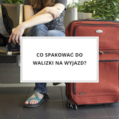 co spakowac do walizki