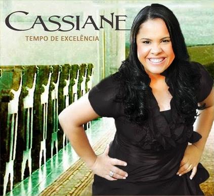 EXCELENCIA DE DE CD CASSIANE BAIXAR TEMPO