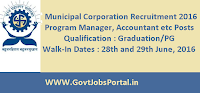 Municipal Corporation Recruitment 2016 for Program Manager, Accountant etc Posts Apply Here
