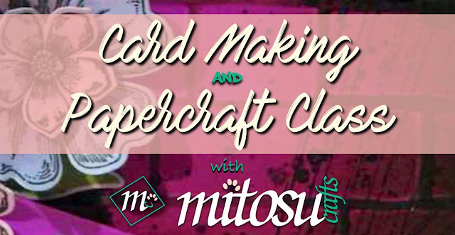 Mitosu Crafts Basingstoke Craft Group Card Making and Papercraft Class Order Stampin' Up! Products UK Online Shop