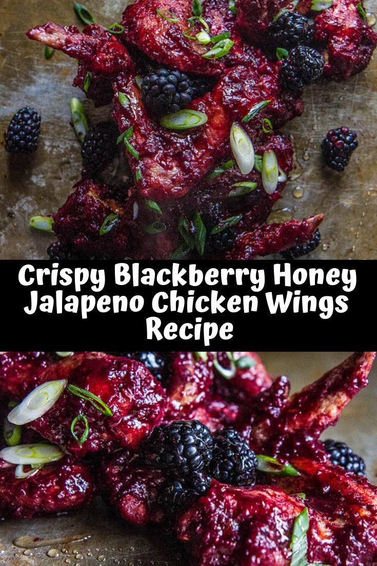 Crispy Blackberry Honey Jalapeno Chicken Wings Recipe