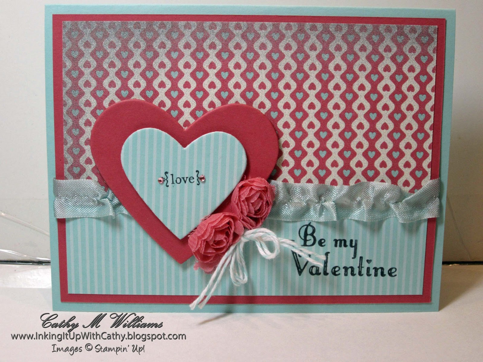 inking it up with cathy stampin' up  valentine's card