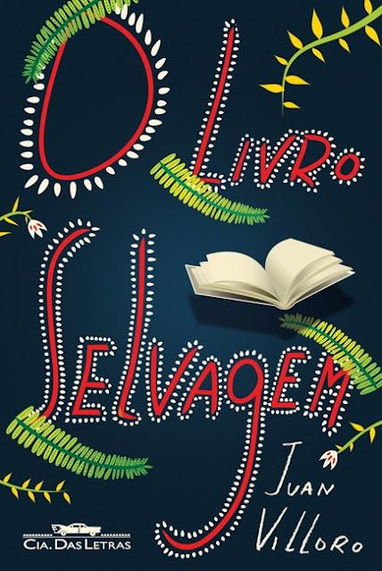 "Cabine Literaria # 48 - ""O Livro Selvagem"" de Juan Villoro. 18"