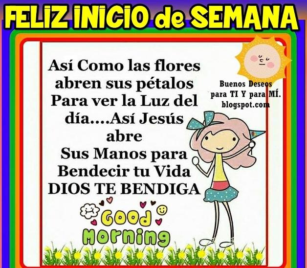 Así como las flores  abren sus pétalos para ver la LUZ del día .... Así JESÚS abre sus manos  para bendecir tu vida.  DIOS te bendiga!