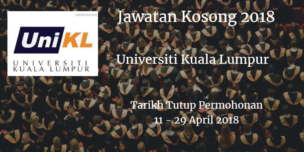 Jawatan Kosong uniKL 11 - 29 April 2018