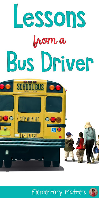 Lessons From a Bus Driver: Here's a little lesson I learned way back at the beginning of my teaching career that helped me understand something that was really important about teaching!
