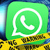 Warning for WhatsApp Users - How to avoid Jail Term
