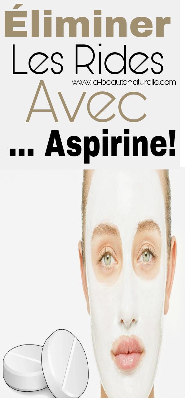 Éliminer les rides avec ... Aspirine!