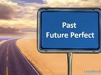3 Sisi Past Fututre Perfect Tense yang Sebaiknya Kamu Ketahui