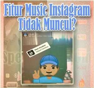 Fitur Music Dan Sticker Music Instagram Tidak Muncul